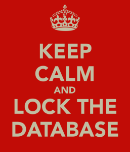 keep-calm-and-lock-the-database-2